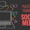 PUESTOS DE TRABAJO SOCIAL MEDIA