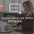 Responsable RRHH Deloitte opina