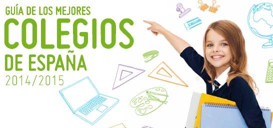 Guía de los Mejores Colegios de España 2014 - 2015