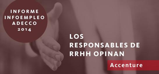 Los responsables de RRHH opinan - Accenture
