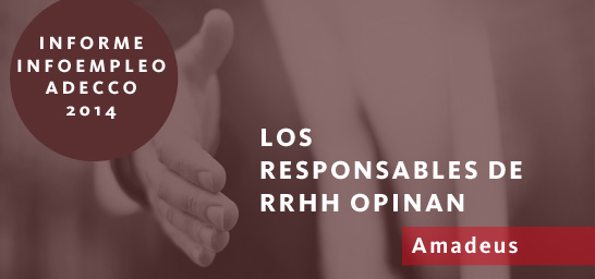 Los responsables de RRHH opinan - Amadeus