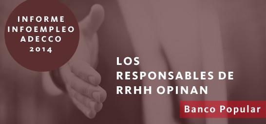 Los responsables de RRHH opinan - Banco Popular