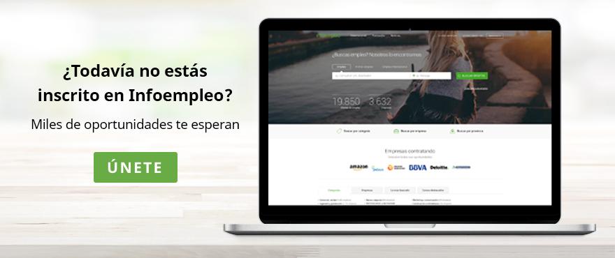 Inscríbete en Infoempleo y encuentra las mejores ofertas