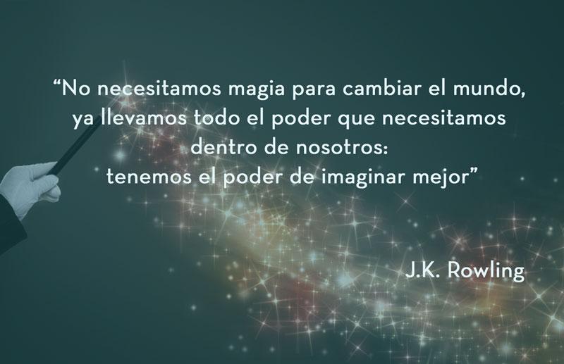 No necesitamos magia para cambiar el mundo
